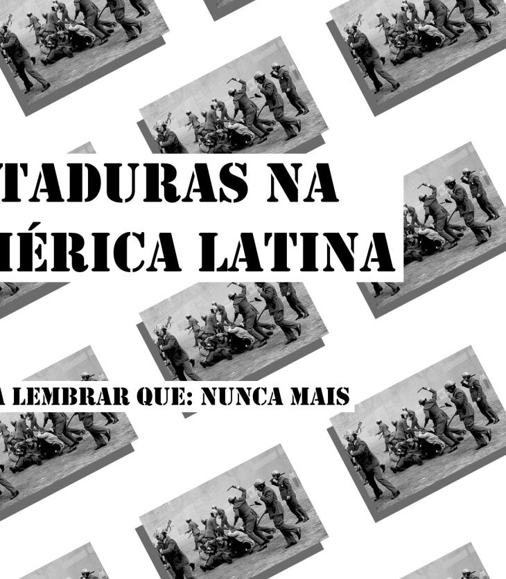 ditadura nunca mais ditaduras na américa latina